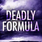 [PDF] [EPUB] Deadly Formula (The Freeman Files Series – Book 4) Download