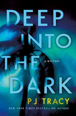 [PDF] [EPUB] Deep into the Dark Download by P.J. Tracy