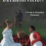 [PDF] [EPUB] Determination: A Pride and Prejudice Variation Download
