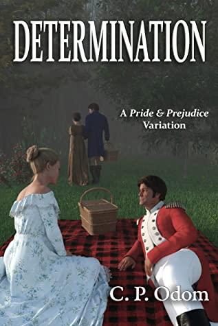 [PDF] [EPUB] Determination: A Pride and Prejudice Variation Download by C.P. Odom