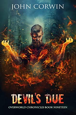 [PDF] [EPUB] Devil's Due: Epic Urban Fantasy (Overworld Chronicles Book 19) Download by John Corwin