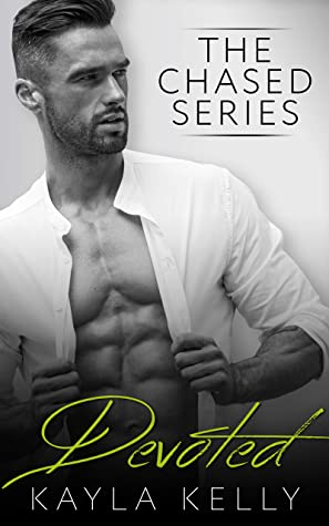 [PDF] [EPUB] Devoted (The Chased Series Book 5) Download by Kayla Kelly