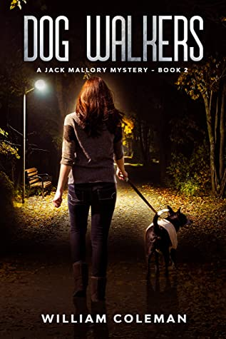 [PDF] [EPUB] Dog Walkers (Jack Mallory Mysteries #2) Download by William      Coleman