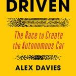 [PDF] [EPUB] Driven: The Race to Create the Autonomous Car Download