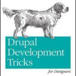 [PDF] [EPUB] Drupal Development Tricks for Designers Download