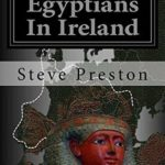 [PDF] [EPUB] Egyptians In Ireland: Why Egyptian Artifacts Were Found Download