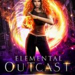 [PDF] [EPUB] Elemental Outcast (Paranormal Outcasts #1) Download