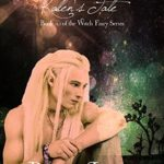 [PDF] [EPUB] Elf Blood: Kallen's Tale: Book 14.5 of The Witch Fairy Series Download