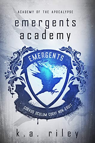 [PDF] [EPUB] Emergents Academy (Academy of the Apocalypse #1) Download by K.A. Riley