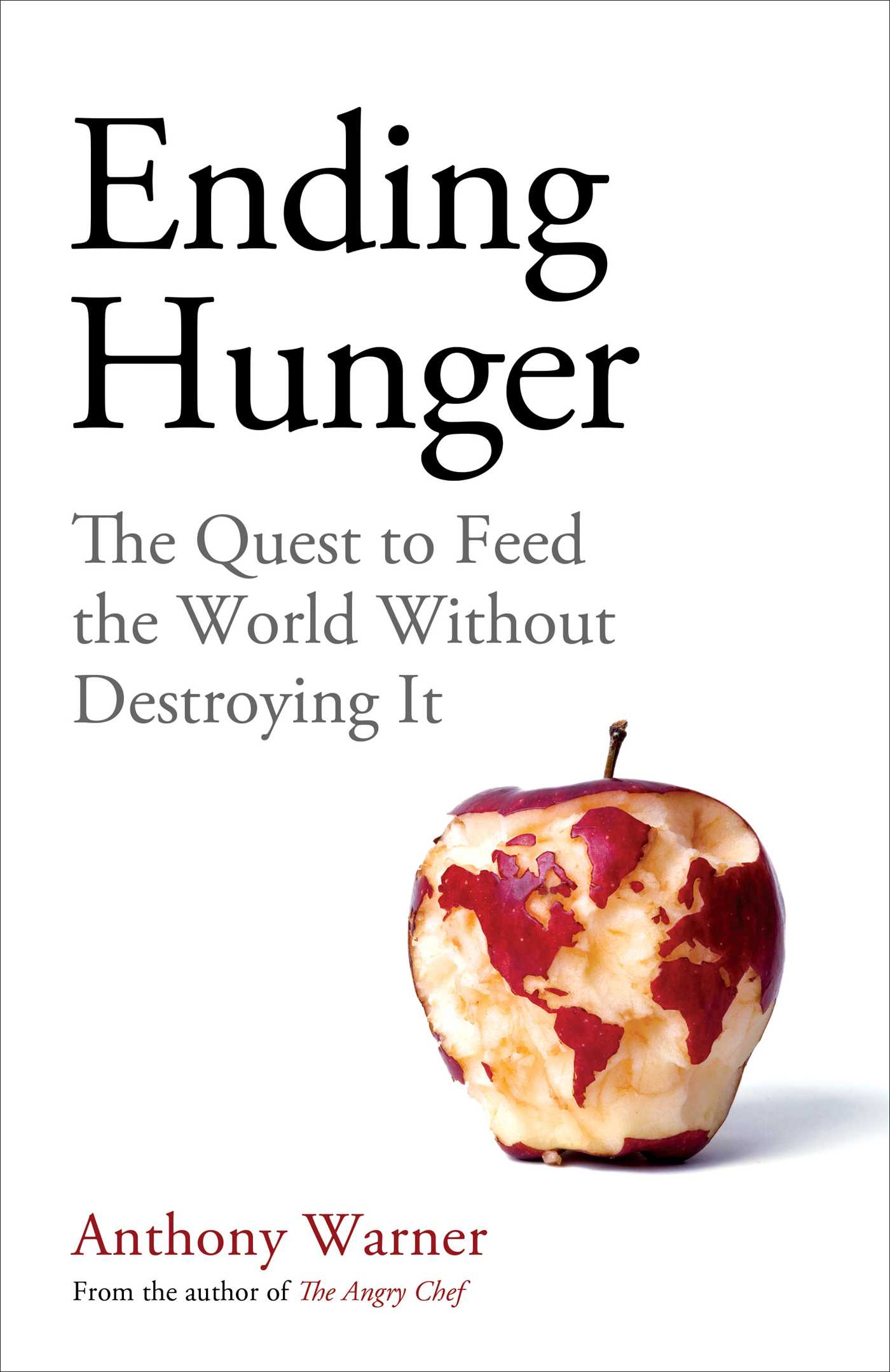 [PDF] [EPUB] Ending Hunger: The quest to feed the world without destroying it Download by Anthony Warner