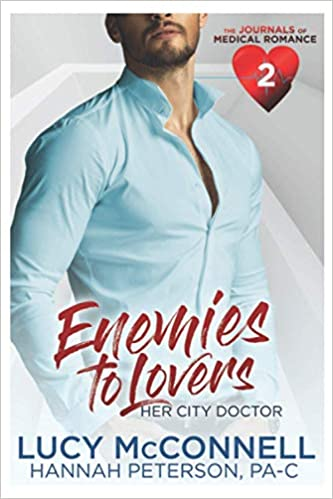 [PDF] [EPUB] Enemies to Lovers: Her City Doctor (The Journals of Medical Romance #2) Download by Lucy McConnell