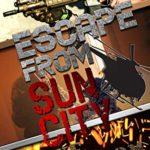 [PDF] [EPUB] Escape From Sun City Download