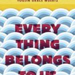 [PDF] [EPUB] Everything Belongs to Us Download