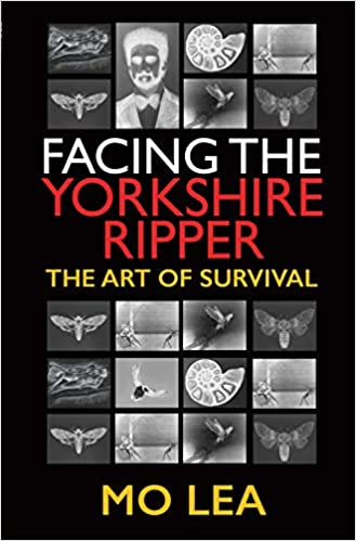 [PDF] [EPUB] Facing the Yorkshire Ripper: The Art of Survival Download by Mo Lea