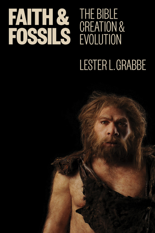 [PDF] [EPUB] Faith and Fossils: The Bible, Creation, and Evolution Download by Lester L. Grabbe