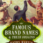 [PDF] [EPUB] Famous Brand Names and Their Origins Download