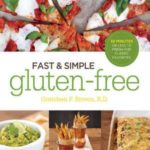 [PDF] [EPUB] Fast and Simple Gluten-Free: 30 Minutes or Less to Fresh and Classic Favorites Download