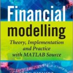 [PDF] [EPUB] Financial Modelling: Theory, Implementation and Practice with MATLAB Source Download