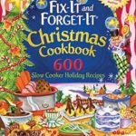 [PDF] [EPUB] Fix-It and Forget-It Christmas Cookbook: 600 Slow Cooker Holiday Recipes Download