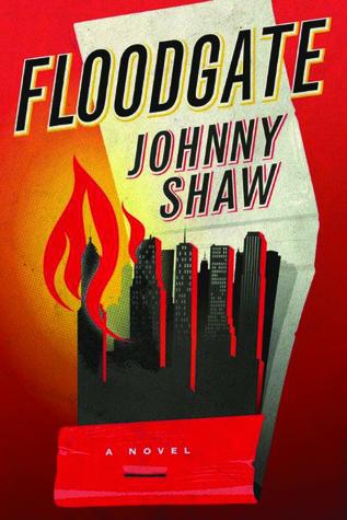 [PDF] [EPUB] Floodgate Download by Johnny Shaw