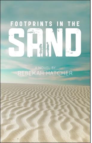 [PDF] [EPUB] Footprints in the Sand Download by Rebekah Hatcher