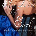[PDF] [EPUB] For Love of the Earl (Spy Series, #2) Download