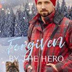 [PDF] [EPUB] Forgiven by the Hero (Heroes of Freedom Ridge #6) Download