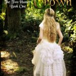 [PDF] [EPUB] Forgotten Crown (The Two Hunters Book 1) Download