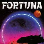 [PDF] [EPUB] Fortuna (Nova Vita Protocol, #1) Download