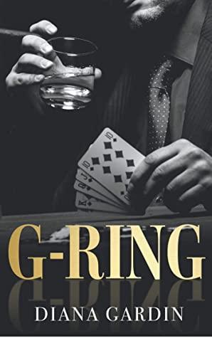 [PDF] [EPUB] G-RING: A Bad Boy College Romance Download by Diana Gardin