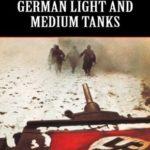 [PDF] [EPUB] German Light and Medium Tanks (Hitler's War Machine) Download