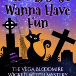 [PDF] [EPUB] Ghouls Just Wanna Have Fun (Encantado Charter Academy Cozy   Vega Bloodmire Wicked Witch Mystery, #3) Download