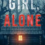 [PDF] [EPUB] Girl, Alone (An Ella Dark FBI Suspense Thriller—Book 1) Download