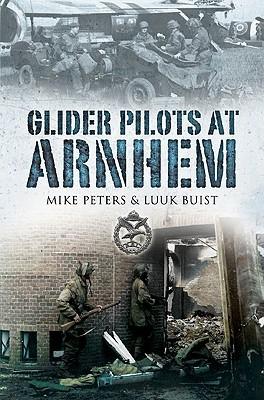 [PDF] [EPUB] Glider Pilots at Arnhem Download by M.L. Peters