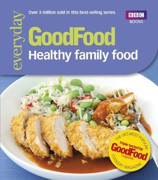 [PDF] [EPUB] Good Food: Healthy Family Food Download by Good Food Guides