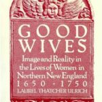 [PDF] [EPUB] Good Wives: Image and Reality in the Lives of Women in Northern New England, 1650-1750 Download