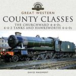 [PDF] [EPUB] Great Western, County Classes: The Churchward 4-4-0s, 4-4-2 Tanks and Hawksworth 4-6-0s Download
