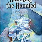 [PDF] [EPUB] Haunting the Haunted (Marie Jenner Mystery, #6) Download