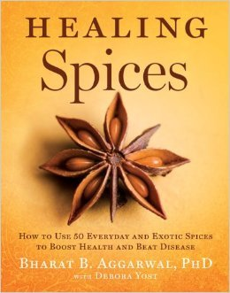 [PDF] [EPUB] Healing Spices: How to Use 50 Everyday and Exotic Spices to Boost Health and Beat Disease Download by Bharat B. Aggarwal