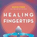 [PDF] [EPUB] Healing at Your Fingertips: Quick Fixes from the Art of Jin Shin Download