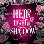 [PDF] [EPUB] Heir of Light and Shadow (The Lost Cove Darklings Book 3) Download