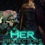 [PDF] [EPUB] Her Protectors (Wolf Trials #2) Download