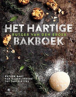 [PDF] [EPUB] Het hartige bakboek Download by Rutger van den Broek