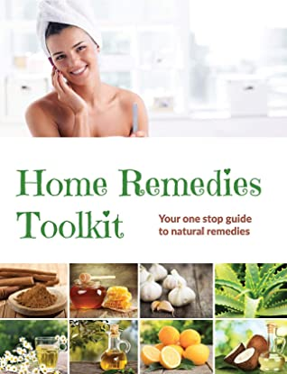 [PDF] [EPUB] Home Remedies Tool Kit: Your one stop guide to natural remedies Download by Lauren Gamble