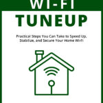 [PDF] [EPUB] Home Wi-Fi Tuneup: Practical Steps You Can Take to Speed up, Stabilize, and Secure Your Home Wi-Fi Download