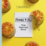 [PDF] [EPUB] Honey and Co: The Baking Book Download