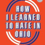[PDF] [EPUB] How I Learned to Hate in Ohio Download
