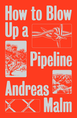 [PDF] [EPUB] How to Blow Up a Pipeline Download by Andreas Malm