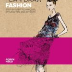 [PDF] [EPUB] I Can Draw Fashion: Step-By-Step Techniques, Styling Tips and Effects Download