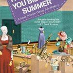 [PDF] [EPUB] I Know What You Bid Last Summer (Sarah Winston Garage Sale Mystery #5) Download